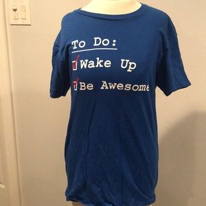 Inspirational tee awake up be awesome